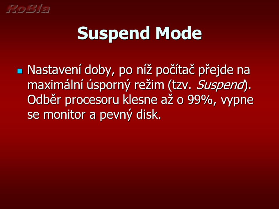 Suspend Mode