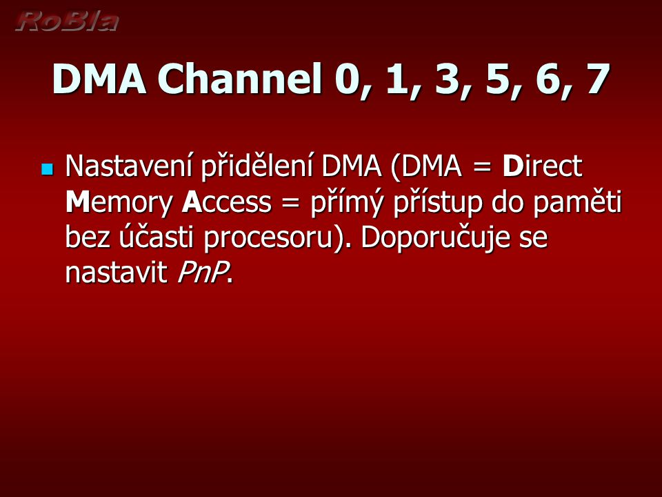 DMA Channel 0, 1, 3, 5, 6, 7