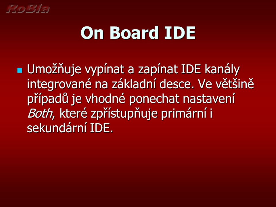 On Board IDE