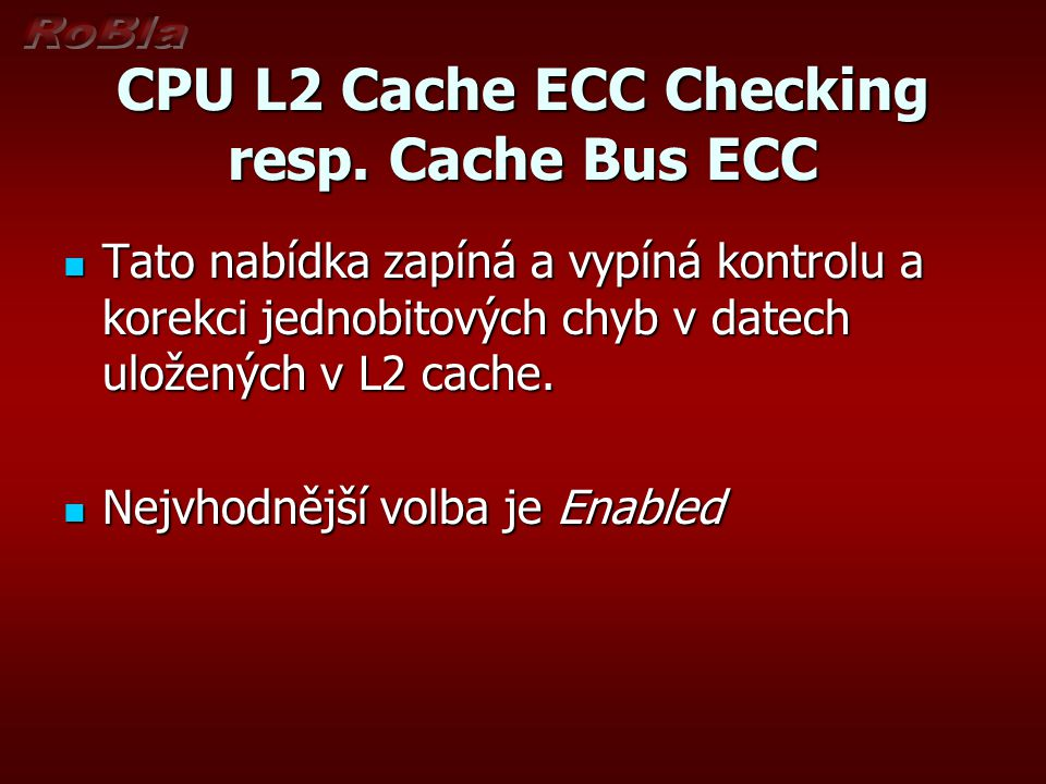 CPU L2 Cache ECC Checking resp. Cache Bus ECC