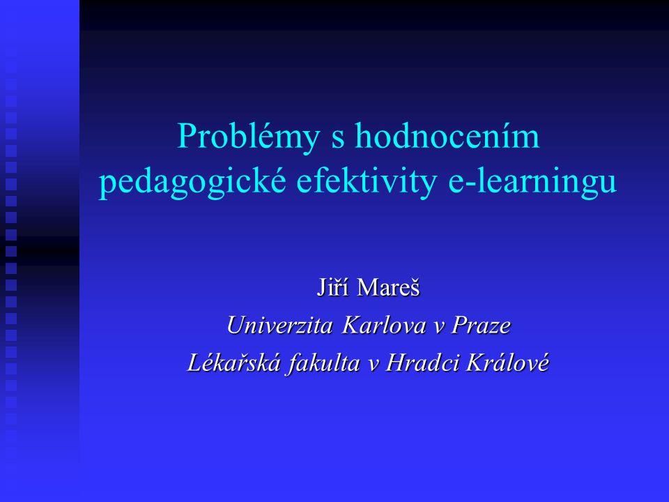 Problémy s hodnocením pedagogické efektivity e-learningu