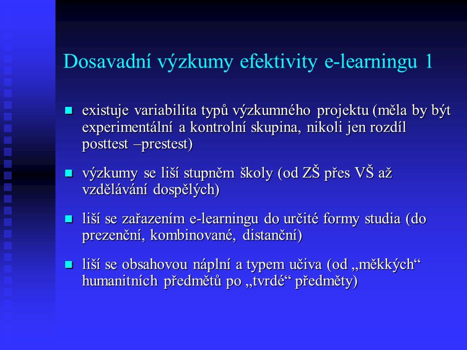 Dosavadní výzkumy efektivity e-learningu 1