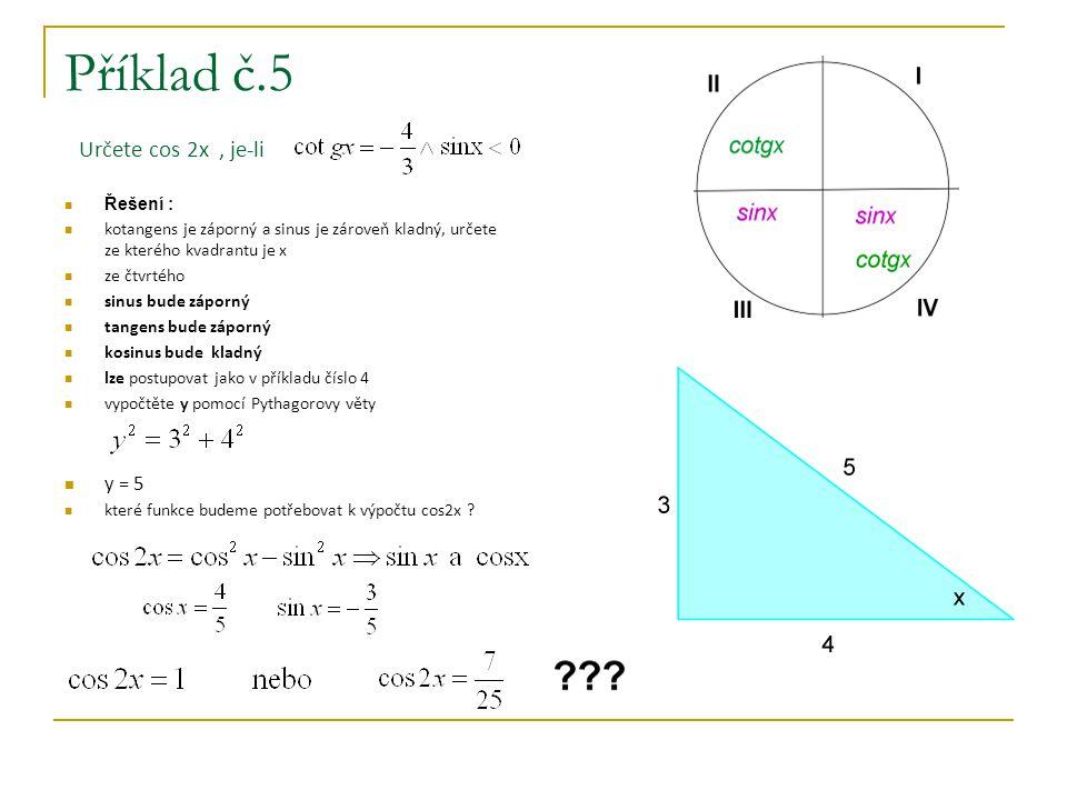 Příklad č.5 Určete cos 2x , je-li
