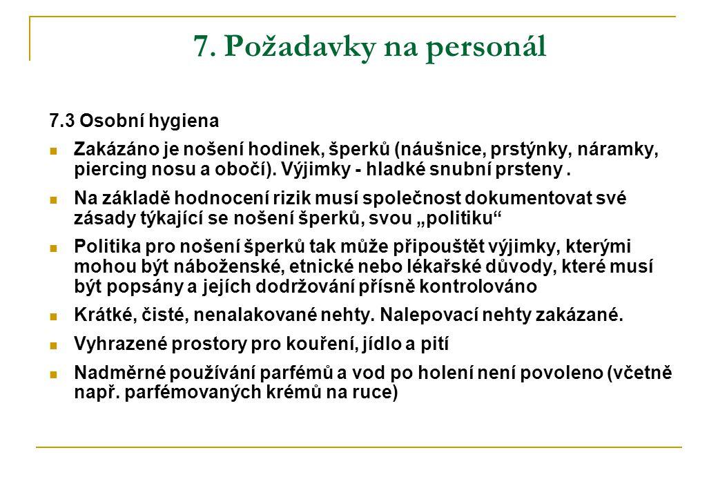 7. Požadavky na personál 7.3 Osobní hygiena