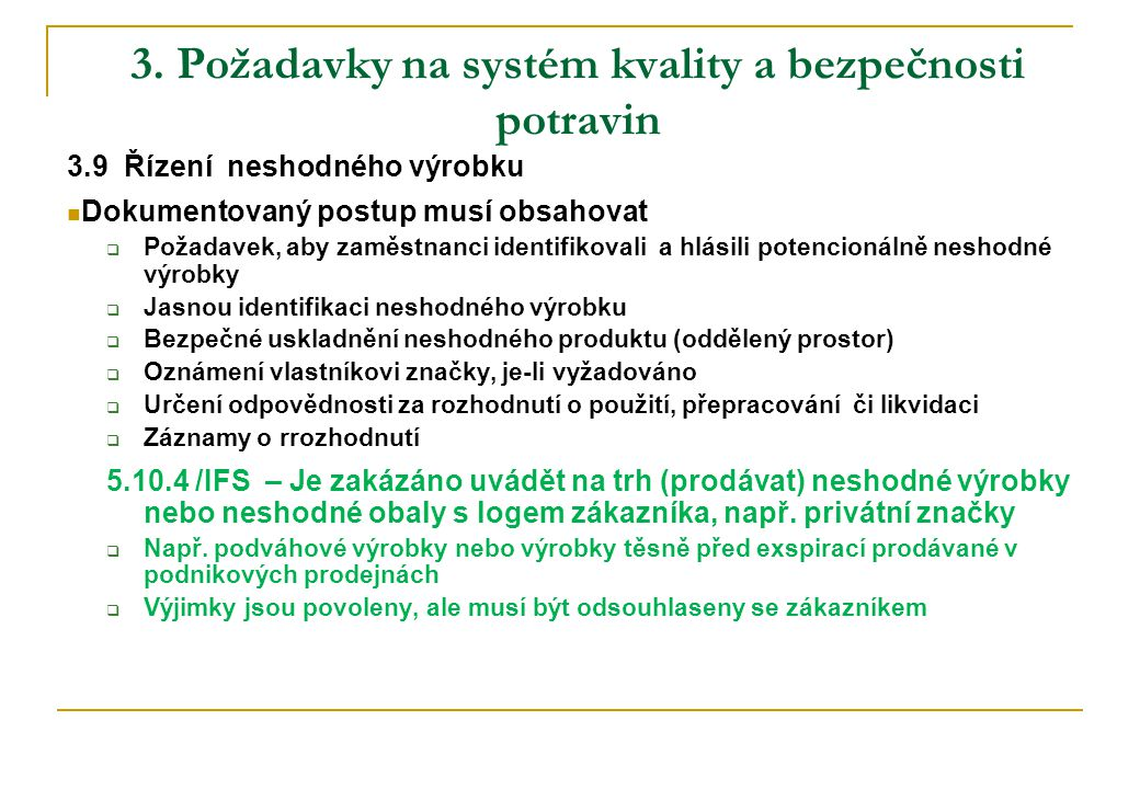 3. Požadavky na systém kvality a bezpečnosti potravin