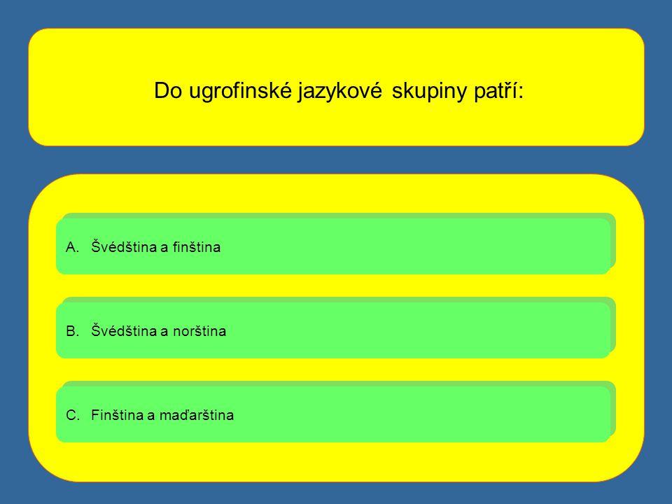 Do ugrofinské jazykové skupiny patří: