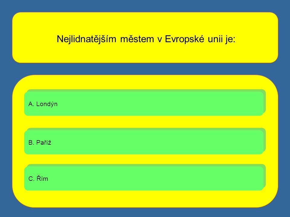 Nejlidnatějším městem v Evropské unii je: