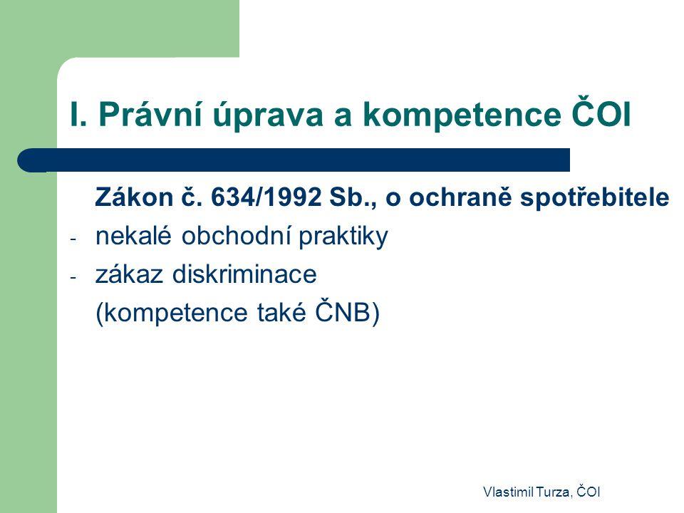I. Právní úprava a kompetence ČOI