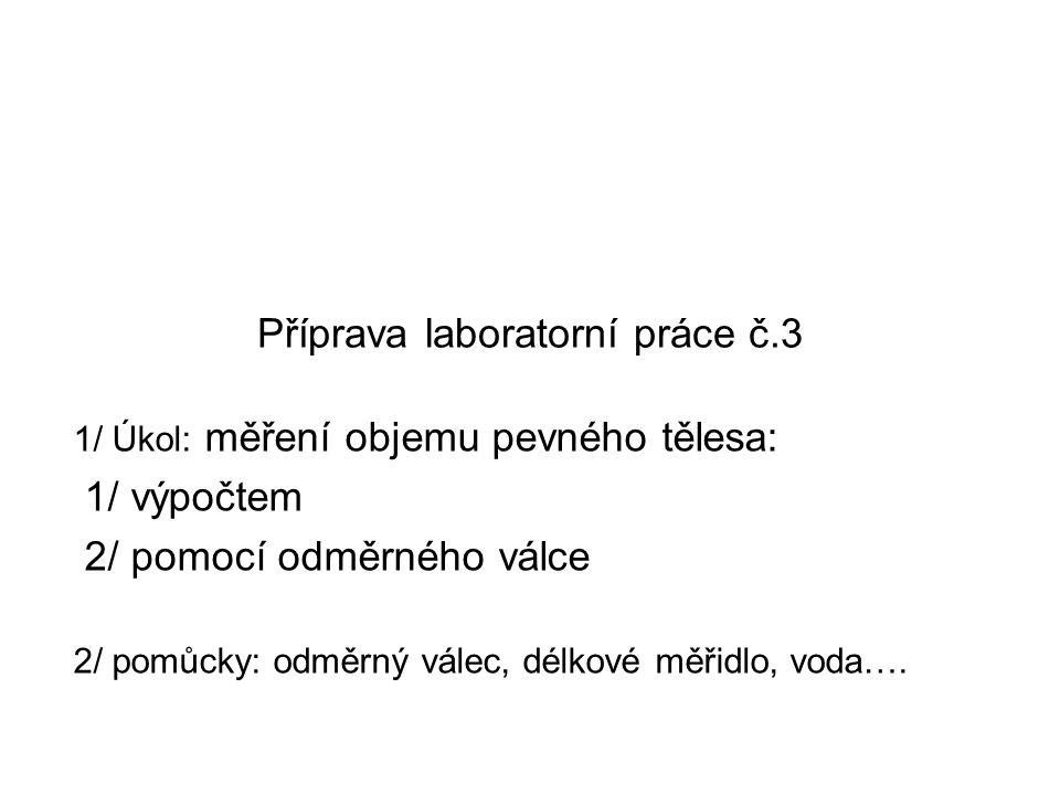 Příprava laboratorní práce č.3
