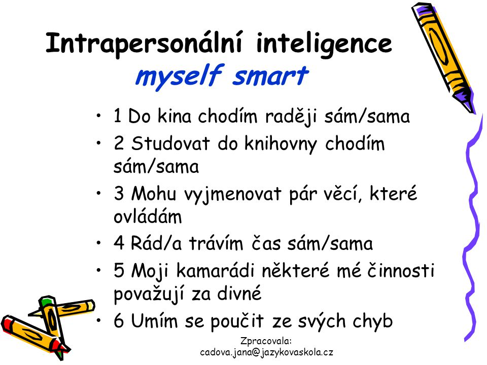 Intrapersonální inteligence myself smart