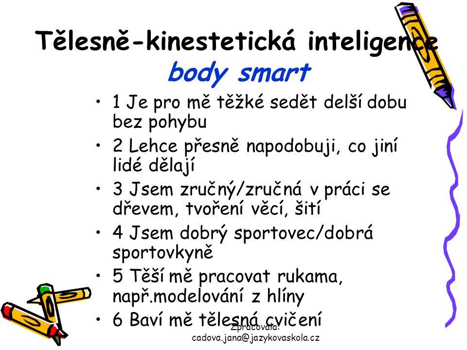 Tělesně-kinestetická inteligence body smart