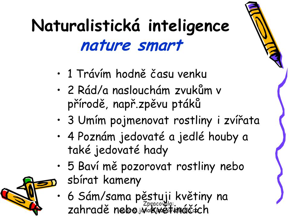 Naturalistická inteligence nature smart