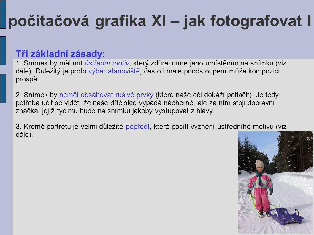 počítačová grafika XI – jak fotografovat I