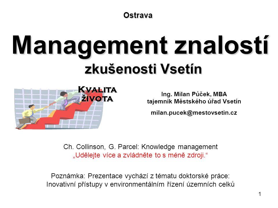 Management znalostí zkušenosti Vsetín