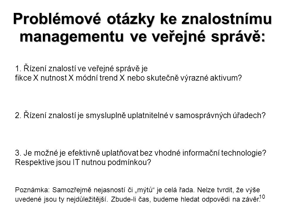 Problémové otázky ke znalostnímu managementu ve veřejné správě: