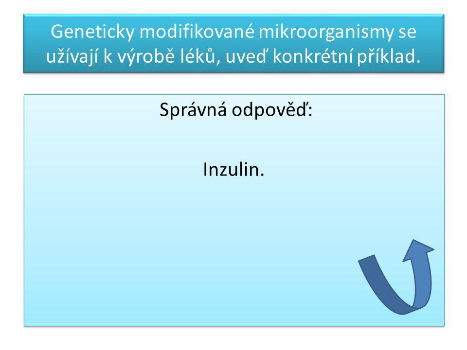 Správná odpověď: Inzulin.