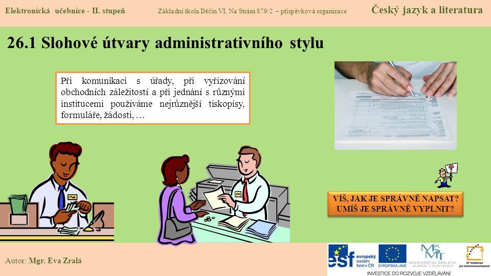26.1 Slohové útvary administrativního stylu