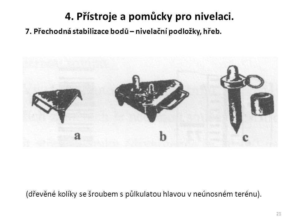 4. Přístroje a pomůcky pro nivelaci.