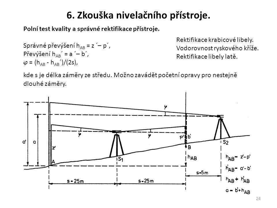 6. Zkouška nivelačního přístroje.