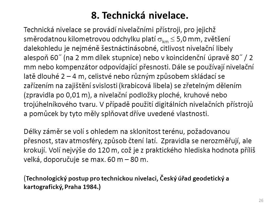 8. Technická nivelace.