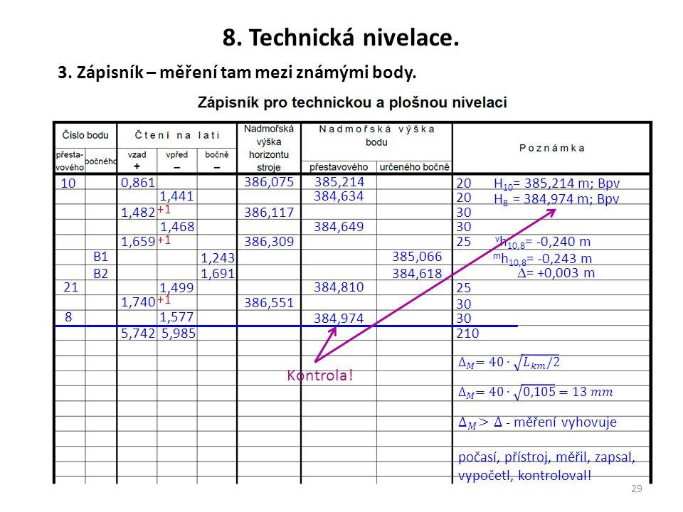 8. Technická nivelace. 3. Zápisník – měření tam mezi známými body.