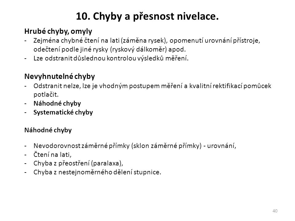 10. Chyby a přesnost nivelace.