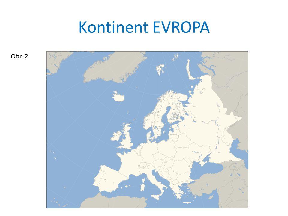 Kontinent EVROPA Obr. 2