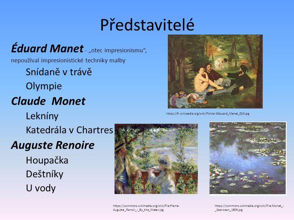 """Představitelé Éduard Manet - """"otec impresionismu , Claude Monet"""