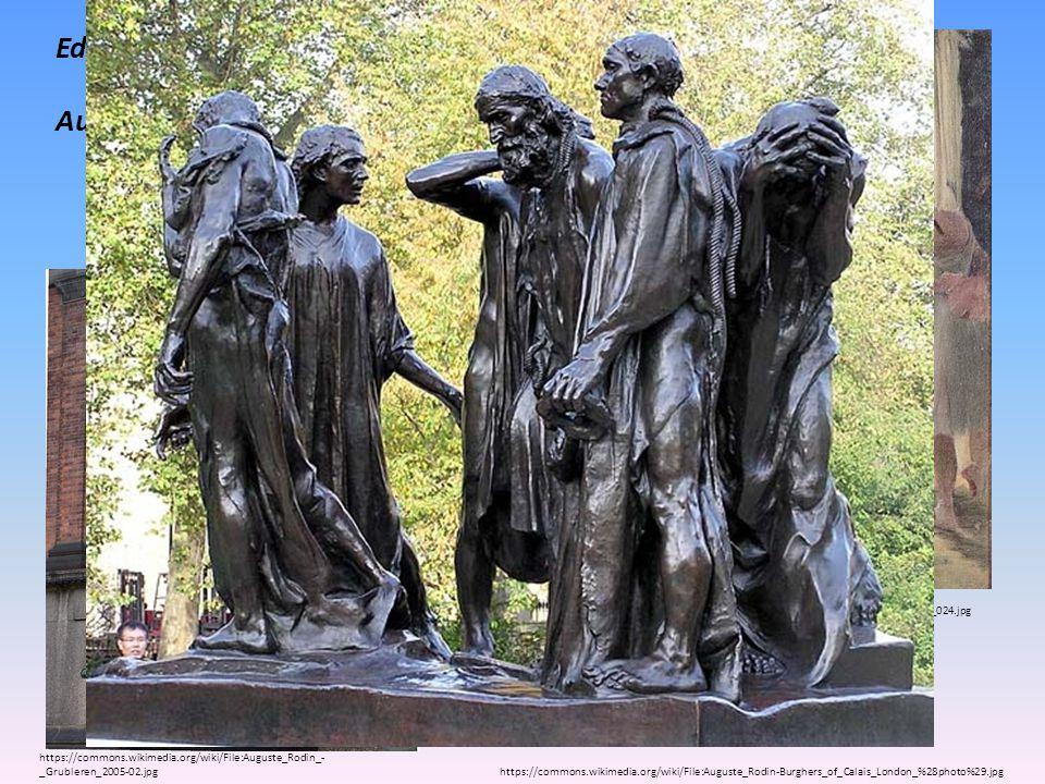 Edgar Degas Auguste Rodin - sochař Tanečnice Občané z Calais Myslitel