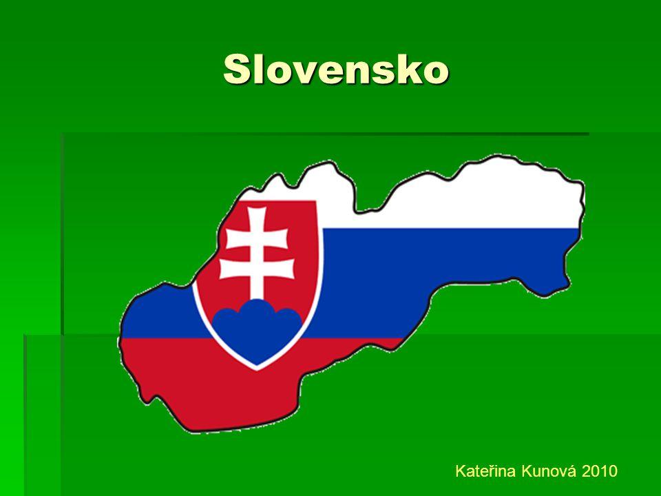 Slovensko Kateřina Kunová 2010