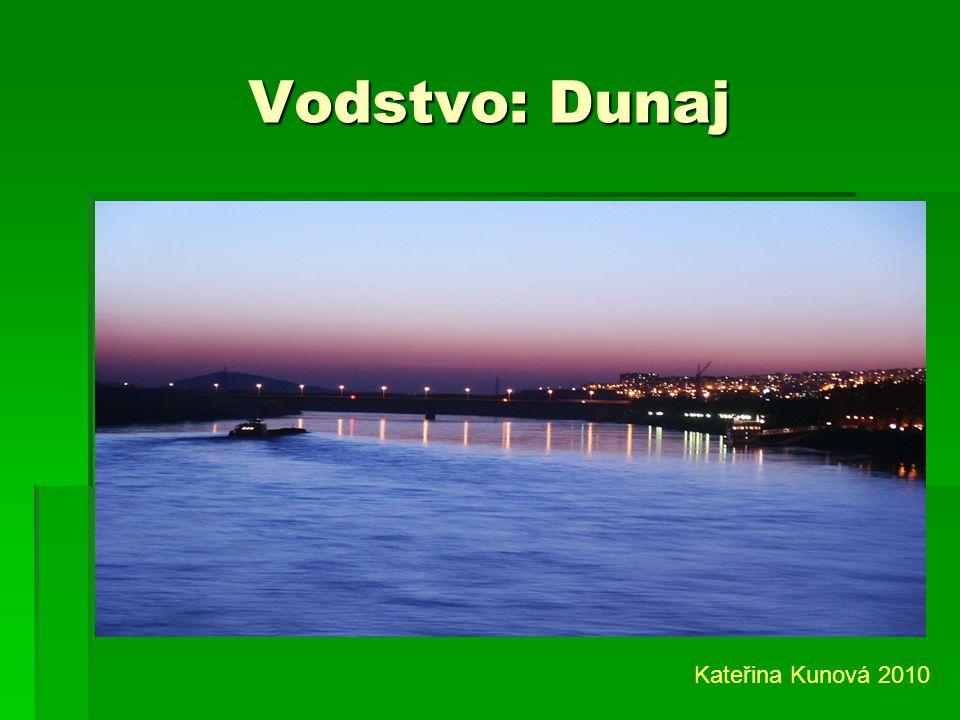 Vodstvo: Dunaj Kateřina Kunová 2010