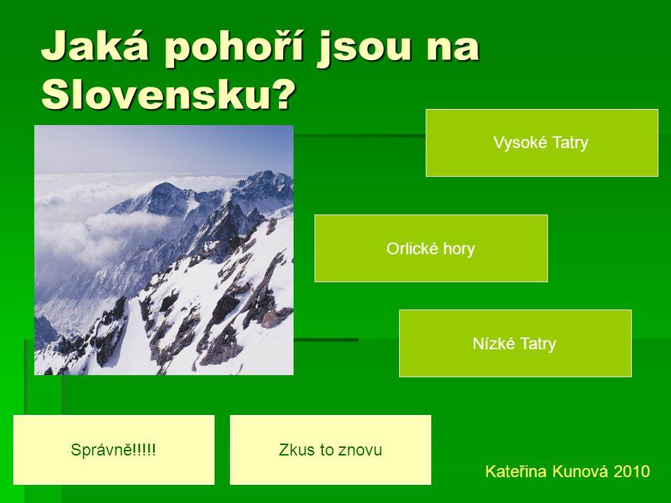 Jaká pohoří jsou na Slovensku