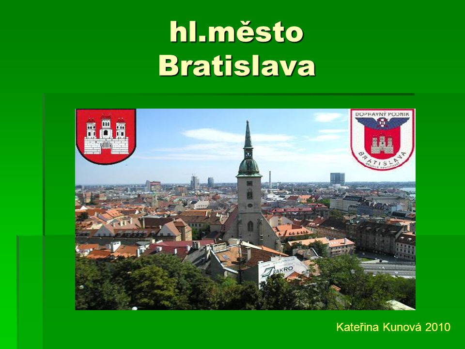 hl.město Bratislava Kateřina Kunová 2010