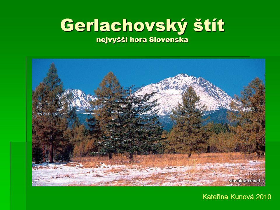Gerlachovský štít nejvyšší hora Slovenska