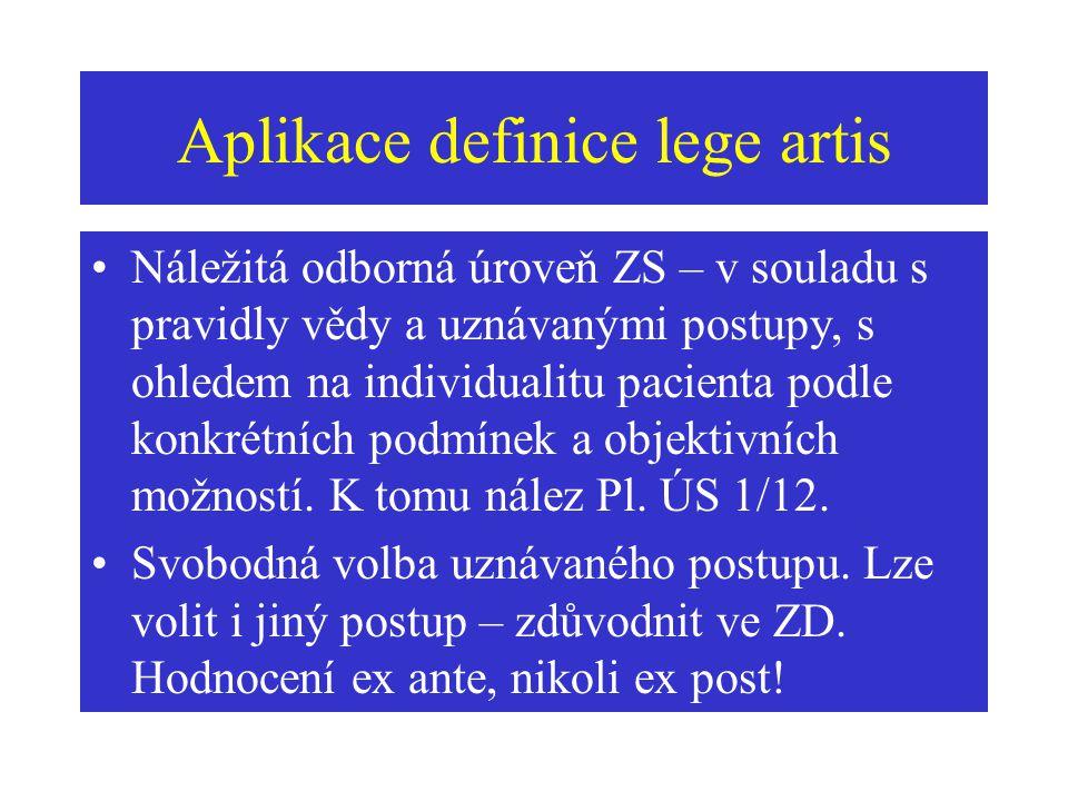Aplikace definice lege artis