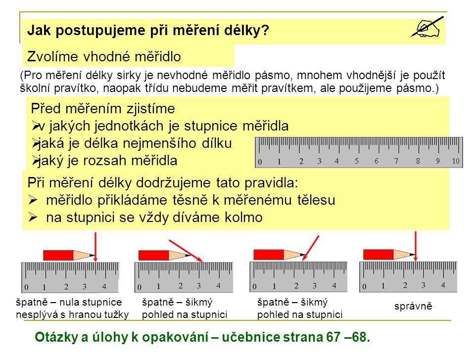 Jak postupujeme při měření délky