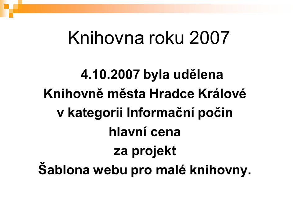 Knihovna roku 2007 4.10.2007 byla udělena