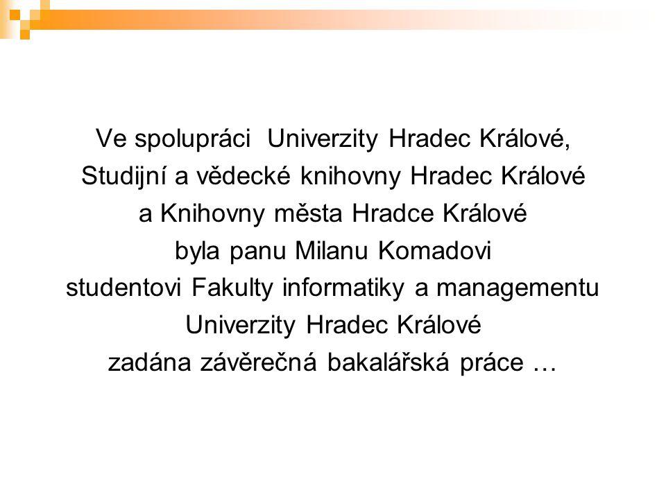 Ve spolupráci Univerzity Hradec Králové,