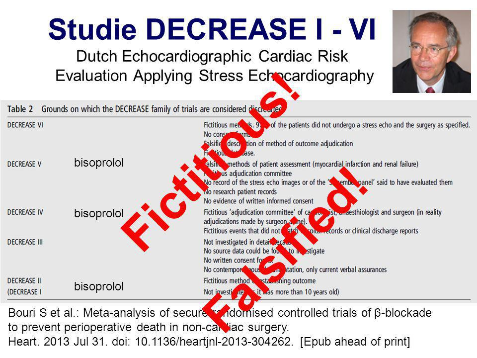 Fictitious! Falsified! Studie DECREASE I - VI