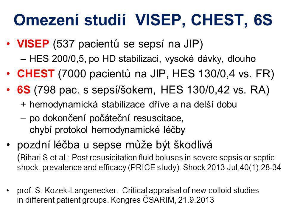 Omezení studií VISEP, CHEST, 6S