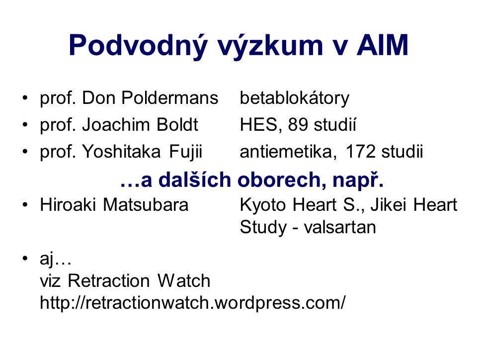 Podvodný výzkum v AIM …a dalších oborech, např. prof. Don Poldermans