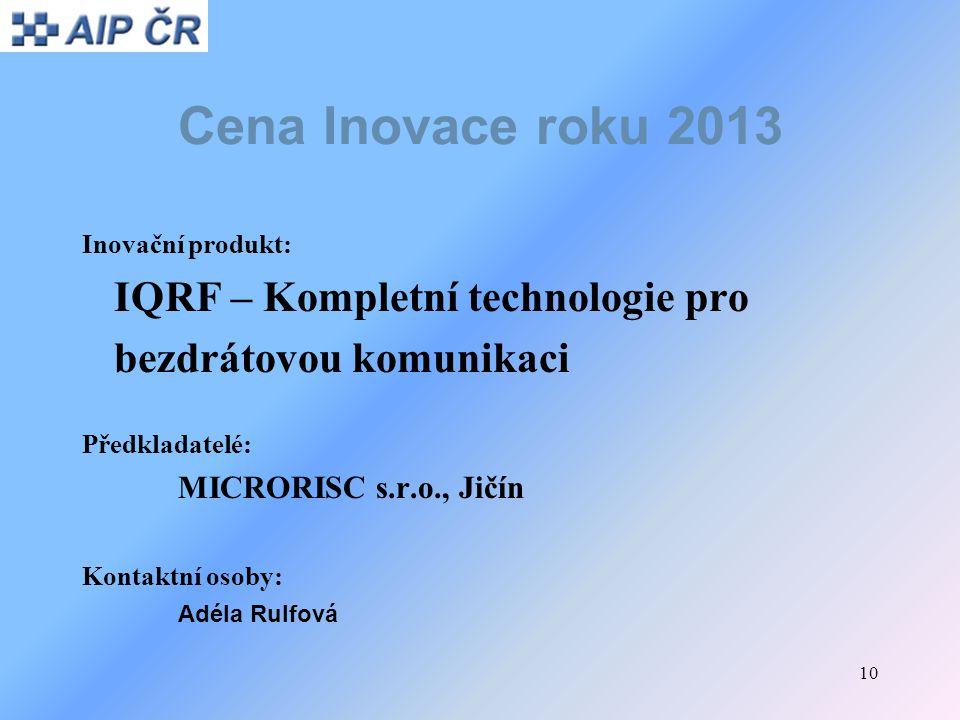 Cena Inovace roku 2013 IQRF – Kompletní technologie pro