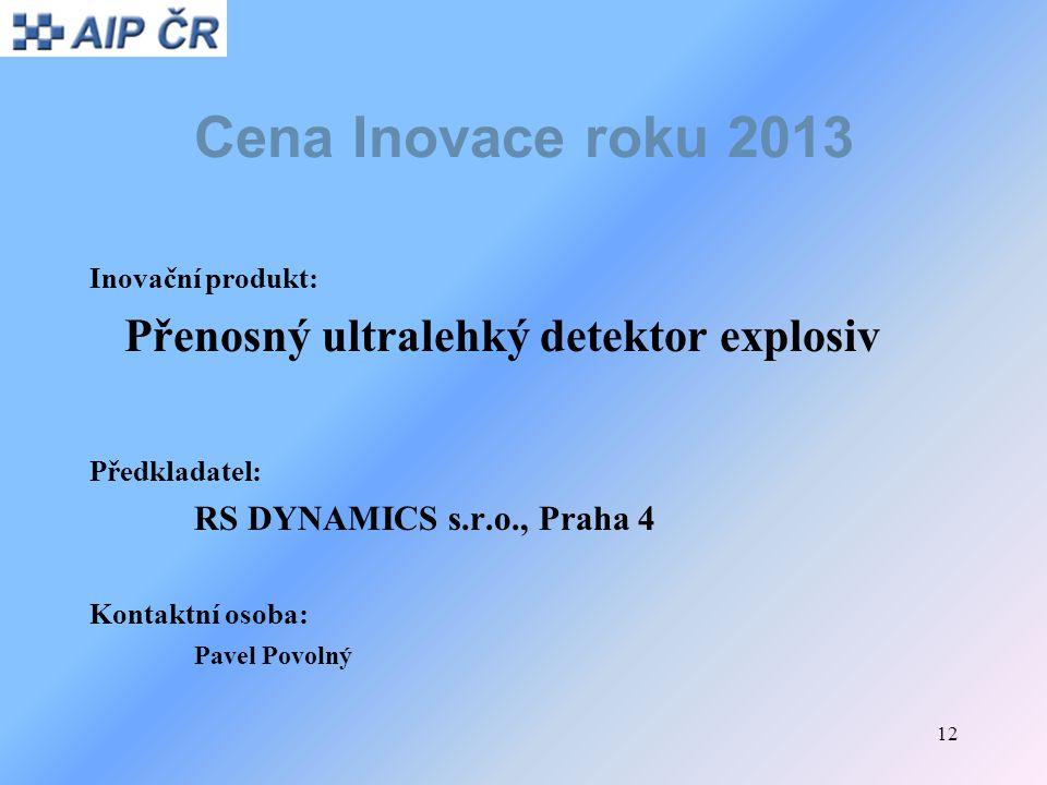 Cena Inovace roku 2013 Přenosný ultralehký detektor explosiv