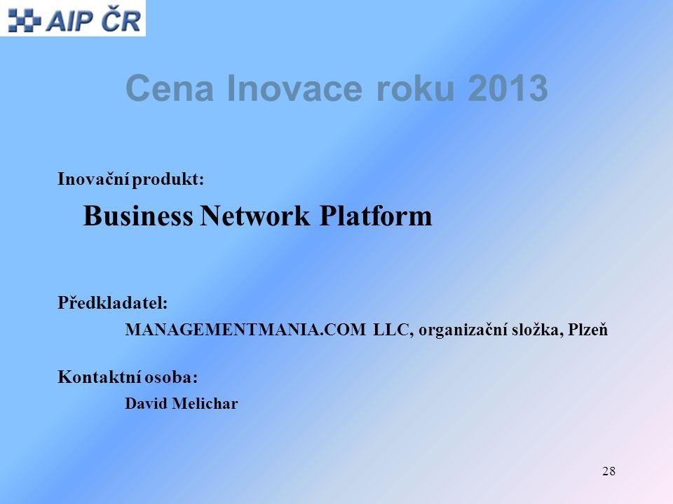Cena Inovace roku 2013 Business Network Platform Inovační produkt: