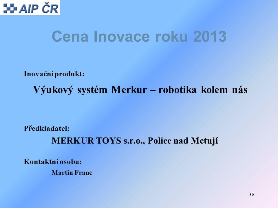 Cena Inovace roku 2013 Výukový systém Merkur – robotika kolem nás
