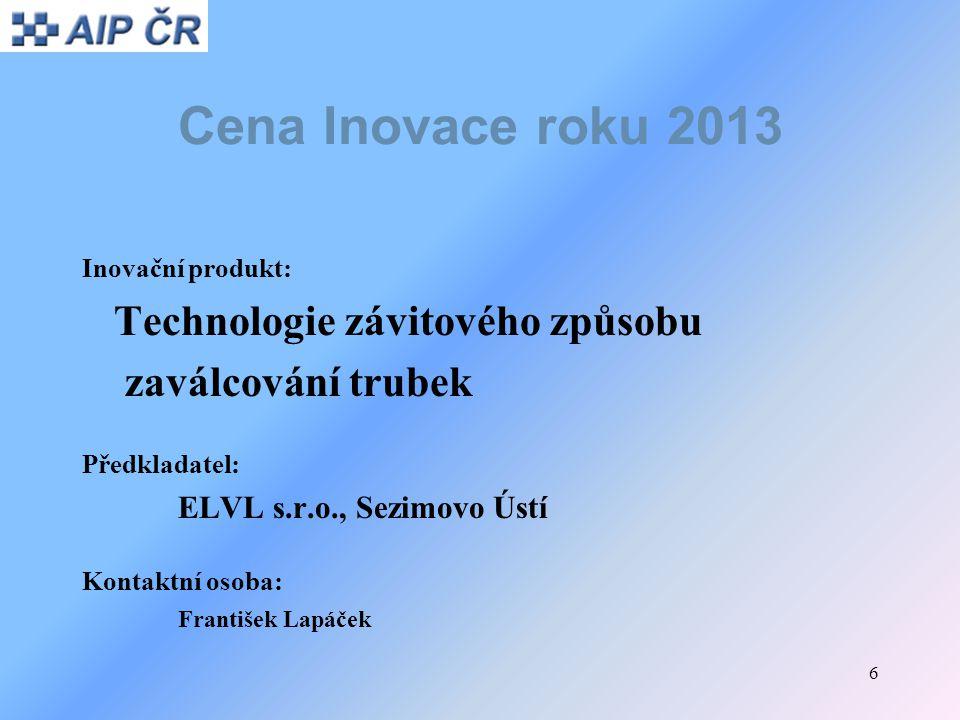 Cena Inovace roku 2013 Technologie závitového způsobu