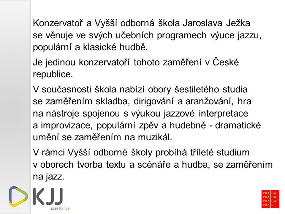 Konzervatoř a Vyšší odborná škola Jaroslava Ježka se věnuje ve svých učebních programech výuce jazzu, populární a klasické hudbě.