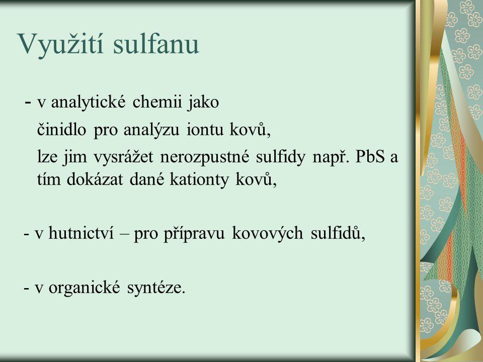 Využití sulfanu - v analytické chemii jako