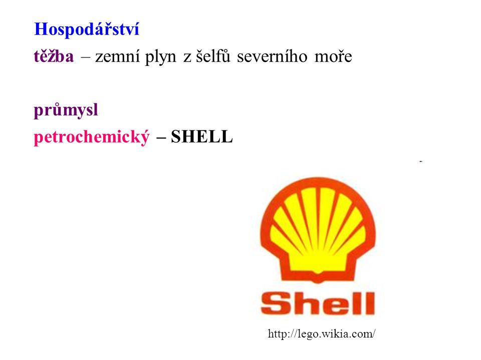 Hospodářství těžba – zemní plyn z šelfů severního moře průmysl petrochemický – SHELL