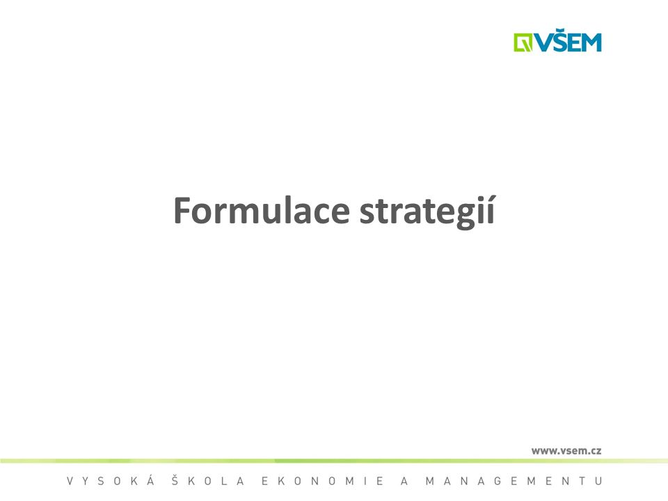 Formulace strategií